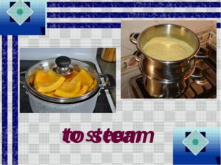 to steam