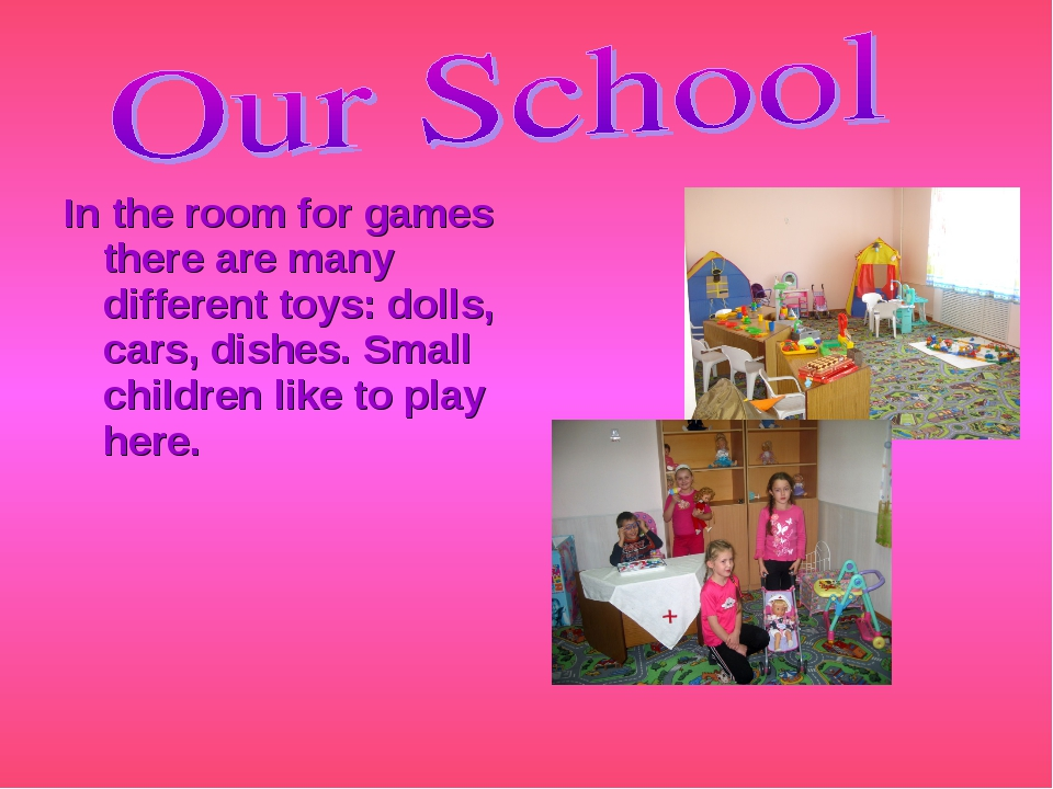 In the room for games there are many different toys: dolls, cars, dishes. Sma...