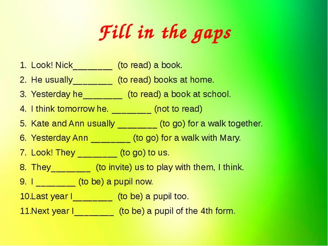 Fill in the gaps Look! Nick________  (to read) a book. He usually________  (t...