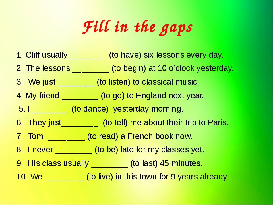 Fill in the gaps 1. Cliff usually________  (to have) six lessons every day. 2...