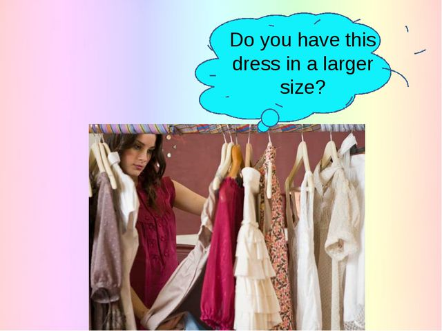 Do you have this dress in a larger size?