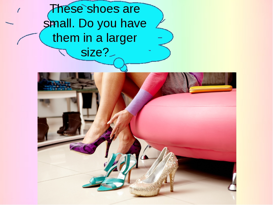 These shoes are small. Do you have them in a larger size?