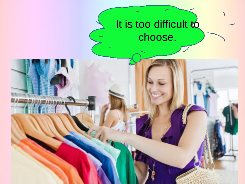 It is too difficult to choose.