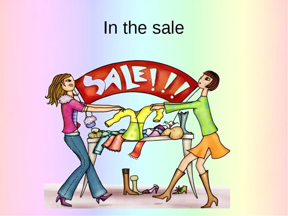 In the sale