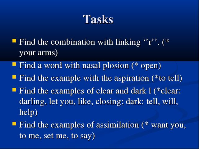 Tasks Find the combination with linking ''r''. (* your arms) Find a word with...