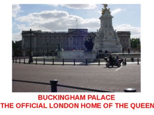 BUCKINGHAM PALACE THE OFFICIAL LONDON HOME OF THE QUEEN