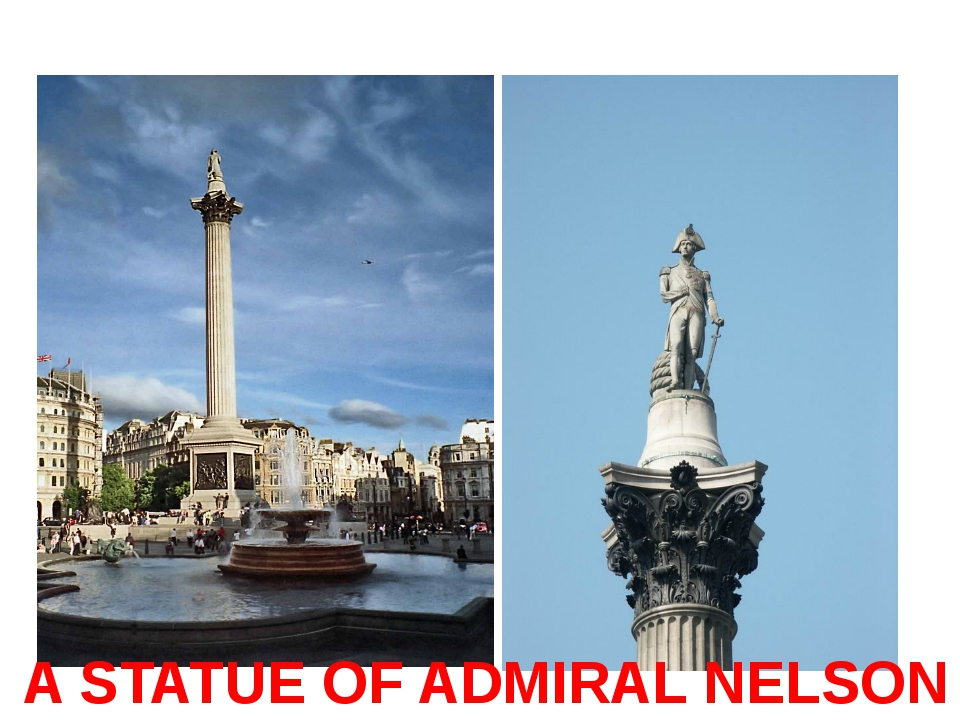 A STATUE OF ADMIRAL NELSON