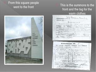 From this square people went to the front This is the summons to the front an
