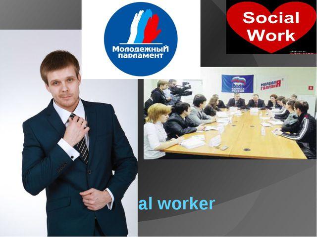 A social worker