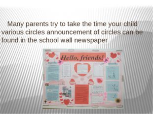 Many parents try to take the time your child various circles announcement of
