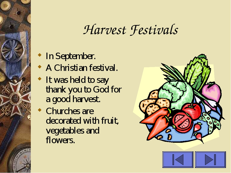 Harvest Festivals In September. A Christian festival. It was held to say than...