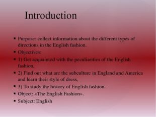 Purpose: collect information about the different types of directions in the E