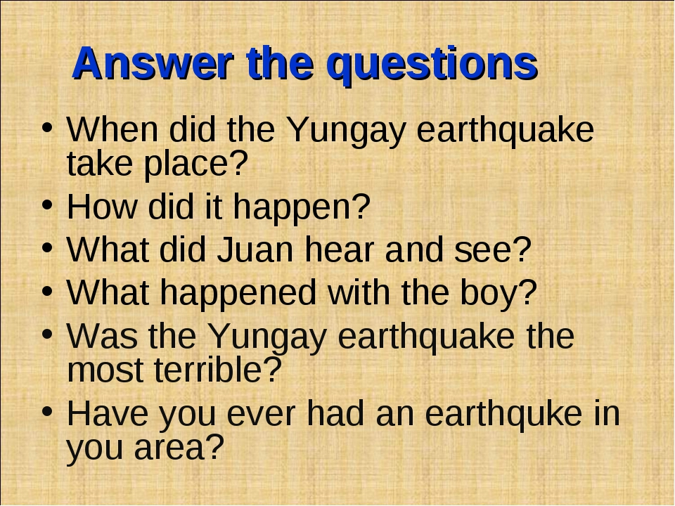 Answer the questions When did the Yungay earthquake take place? How did it ha...
