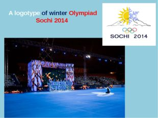 A logotype of winter Olympiad Sochi 2014