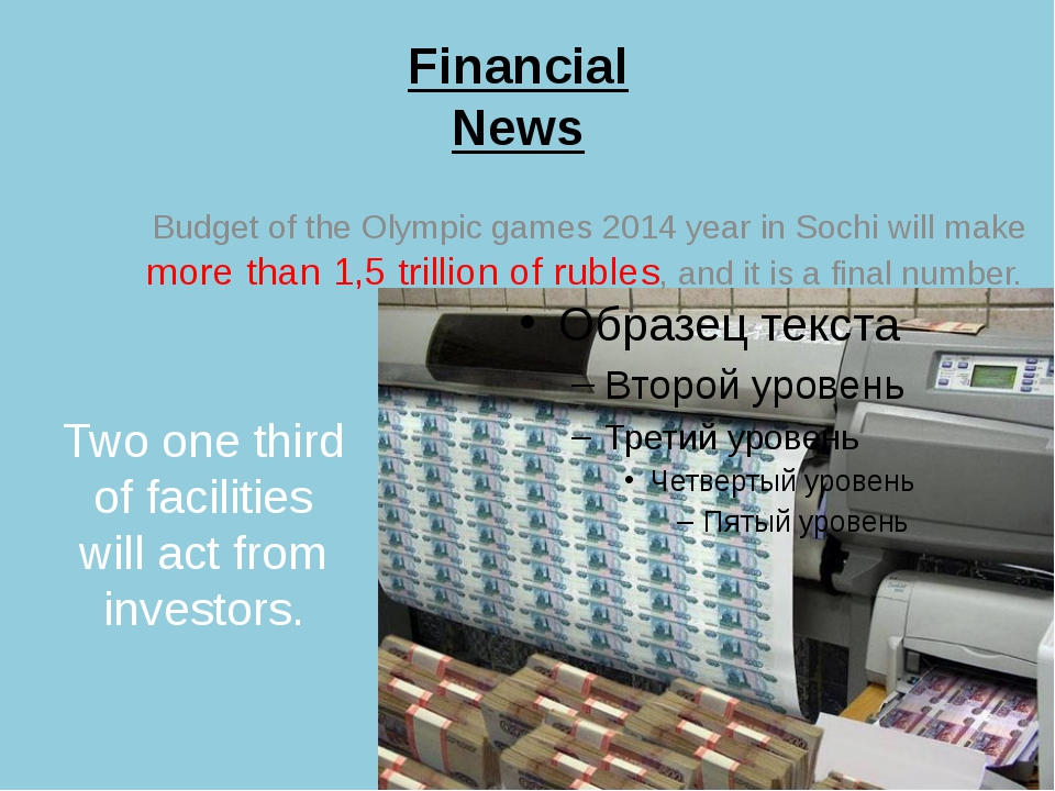 Financial News Budget of the Olympic games 2014 year in Sochi will make more...