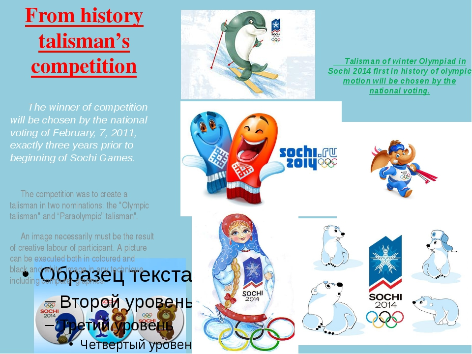 Talisman of winter Olympiad in Sochi 2014 first in history of olympic motion...