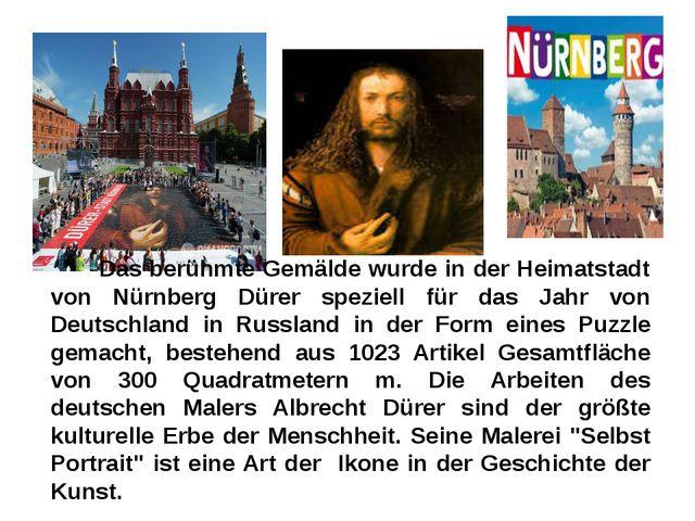 Das berühmte Gemälde wurde in der Heimatstadt von Nürnberg Dürer speziell fü...