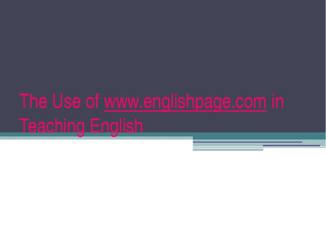 The Use of www.englishpage.com in Teaching English