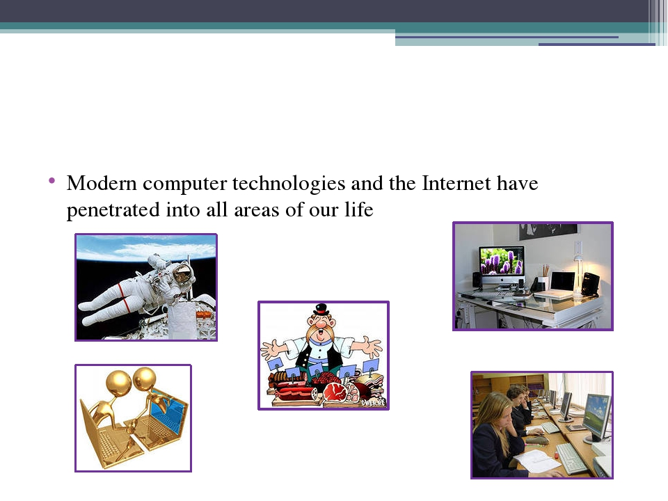 Modern computer technologies and the Internet have penetrated into all areas...