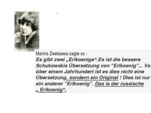 I Ich habe gefunden, wie Marina Zwetaewa die Uebersetzung von Shukowskij char