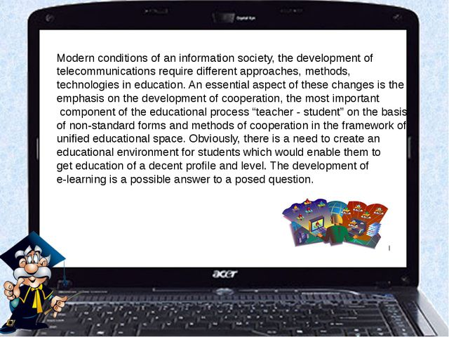 Modern conditions of an information society, the development of telecommunic...