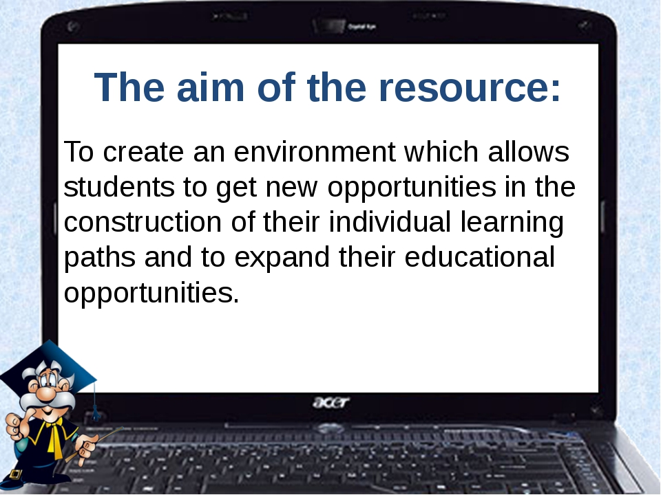 The aim of the resource: To create an environment which allows students to ge...