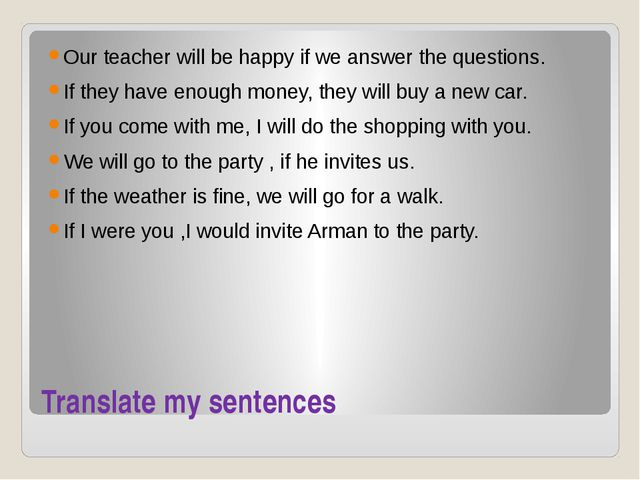 Put the verbs in brackets in the correct form to make first conditional sente...