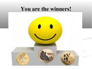 You are the winners!