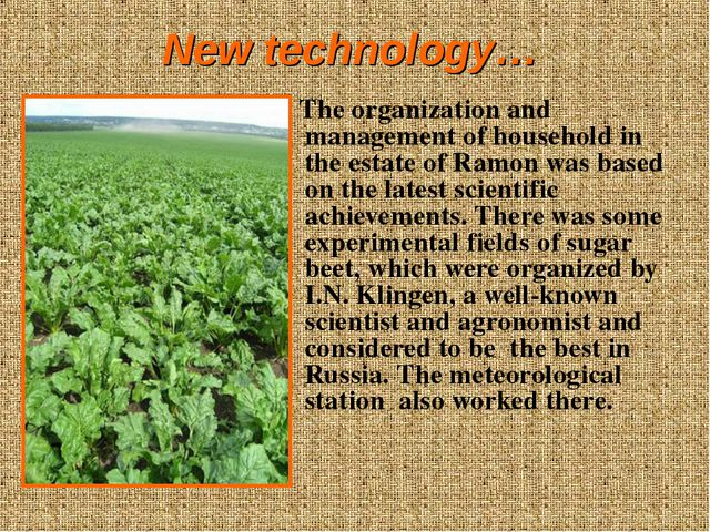 New technology… The organization and management of household in the estate of...