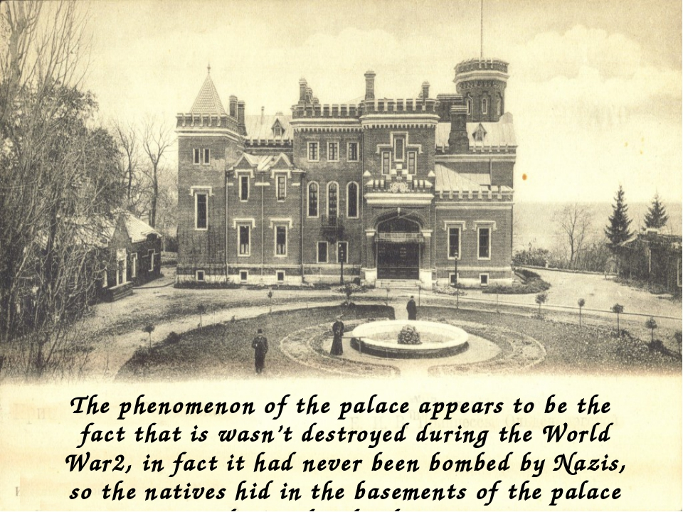 The phenomenon of the palace appears to be the fact that is wasn't destroyed...