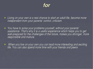 for Living on your own is a real chance to start an adult life, become more i