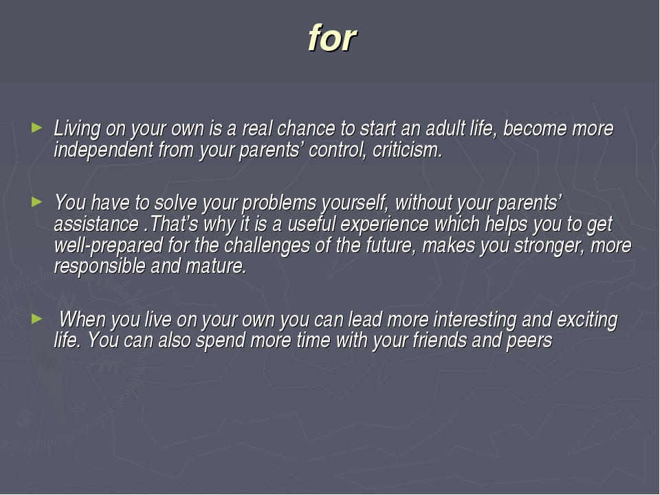 for Living on your own is a real chance to start an adult life, become more i...