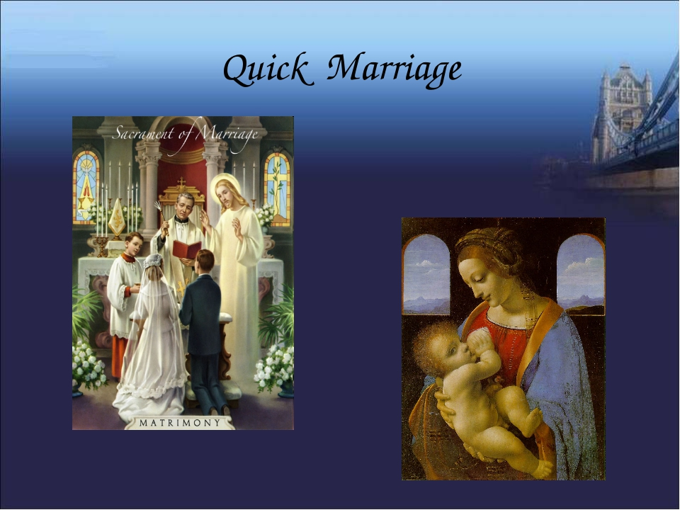 Quick Marriage