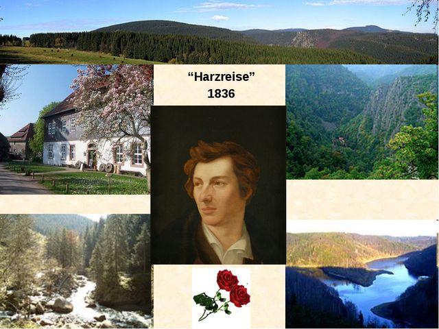 """""""Harzreise"""" 1836"""