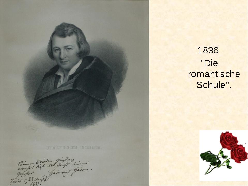 "1836 ""Die romantische Schule""."