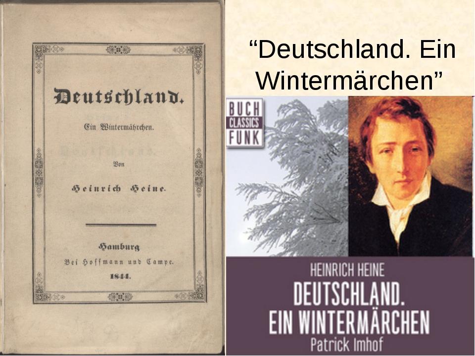 """""""Deutschland. Ein Wintermärchen"""""""