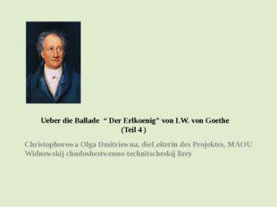 """Ueber die Ballade """" Der Erlkoenig"""" von I.W. von Goethe (Teil 4 ) Christophor"""
