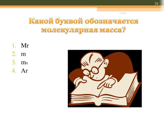 Mr m m0 Ar * *
