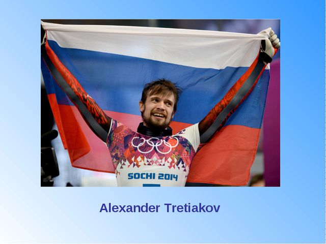 He won gold medal in skeleton (men's singles) What is his name? Alexander Tre...