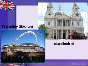 """st.cathedral Wembley Stadium МОБУ """"Дружбинская СОШ"""" Учитель английского языка"""