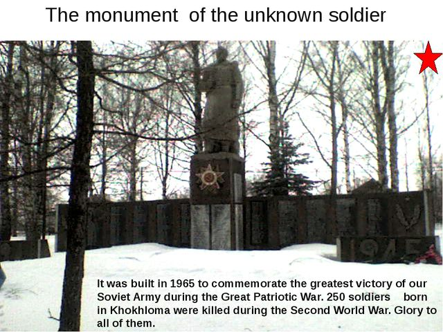 The monument of the unknown soldier It was built in 1965 to commemorate the...