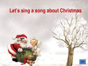 Let's sing a song about Christmas