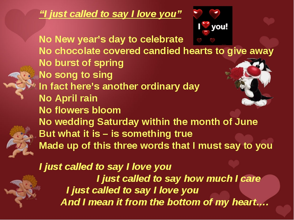 """I just called to say I love you"" No New year's day to celebrate No chocolate..."