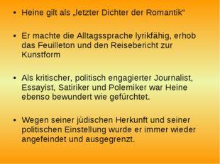 """Heine gilt als """"letzter Dichter der Romantik"""" Er machte die Alltagssprache ly"""