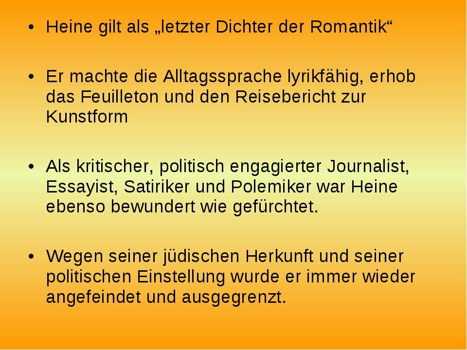 """Heine gilt als """"letzter Dichter der Romantik"""" Er machte die Alltagssprache ly..."""