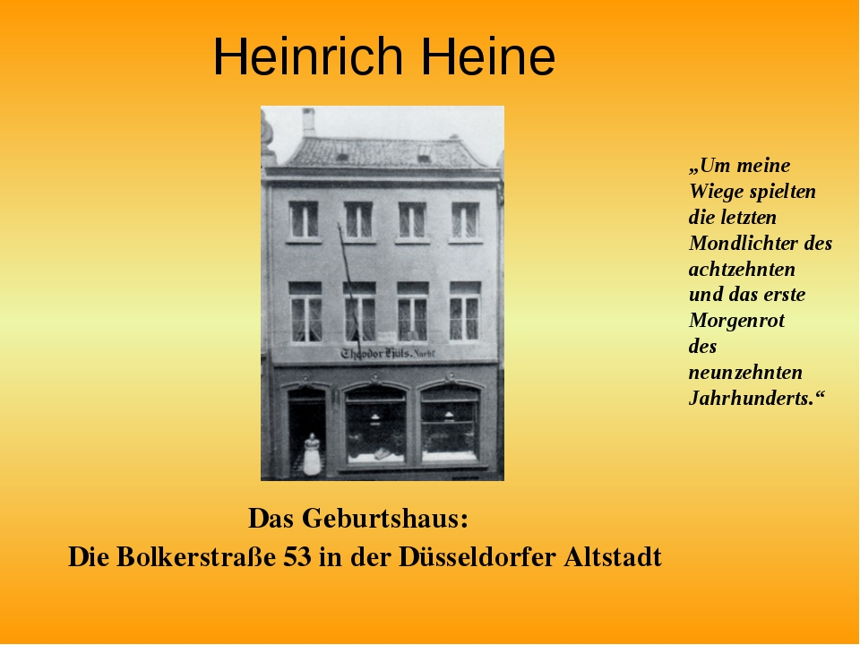 Heinrich Heine Das Geburtshaus: Die Bolkerstraße 53 in der Düsseldorfer Altst...
