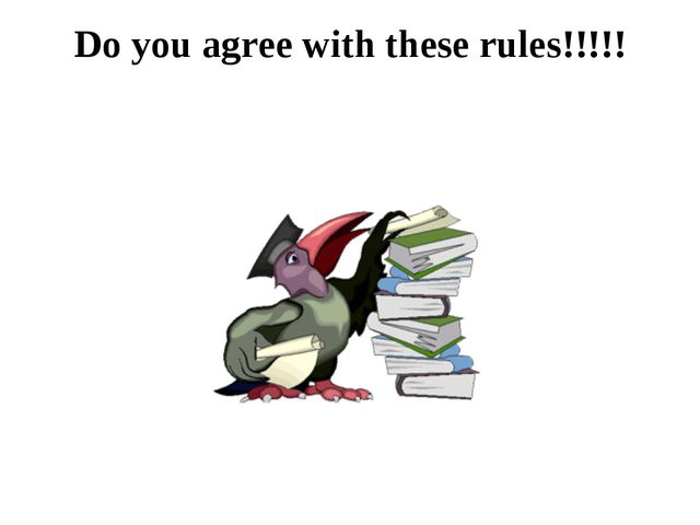 Do you agree with these rules!!!!!