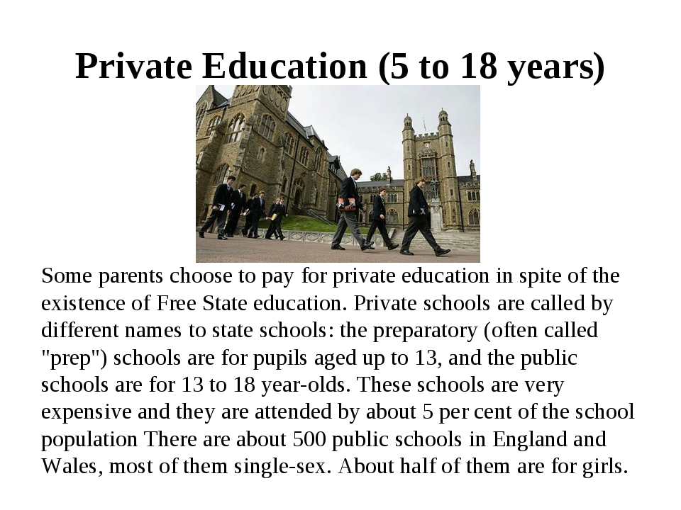 Private Education (5 to 18 years) Some parents choose to pay for private educ...