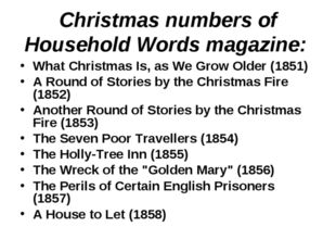 Christmas numbers of Household Words magazine: What Christmas Is, as We Grow