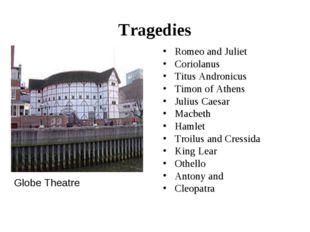 Tragedies Romeo and Juliet Coriolanus Titus Andronicus Timon of Athens Julius